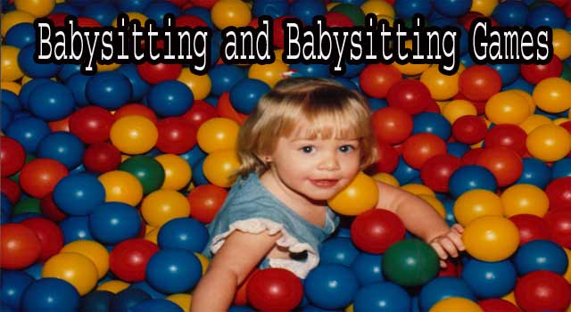 Tips for Babysitting and Babysitting Games
