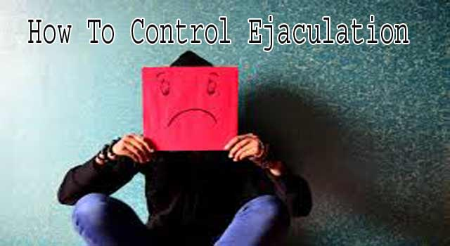 How to Control Ejaculation
