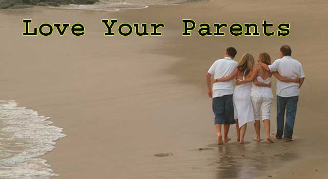 How to Love Your Parents