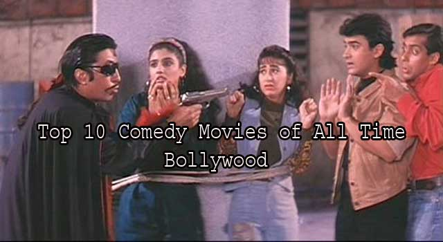 Top 10 Comedy Movies of all Time Bollywood