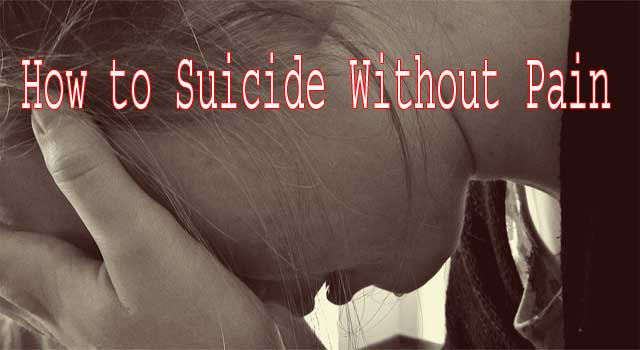 How to do Suicide Without Pain