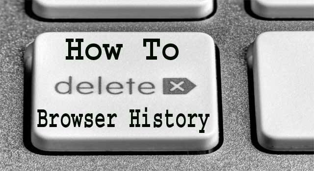 How to Clear Browser History