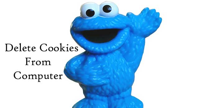 How to Delete Cookies from Your Computer