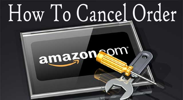 How to Cancel Order on Amazon