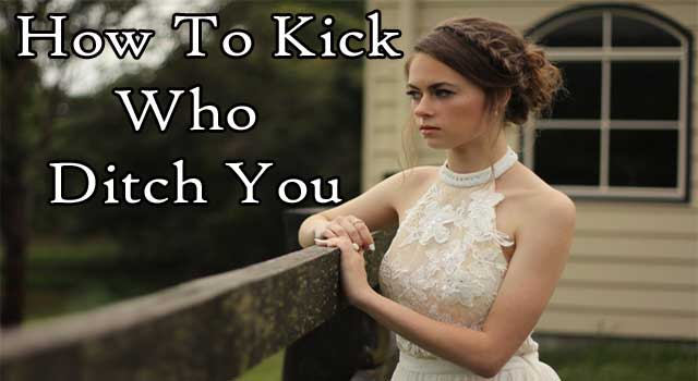 How to Kick Someone Who Ditched You