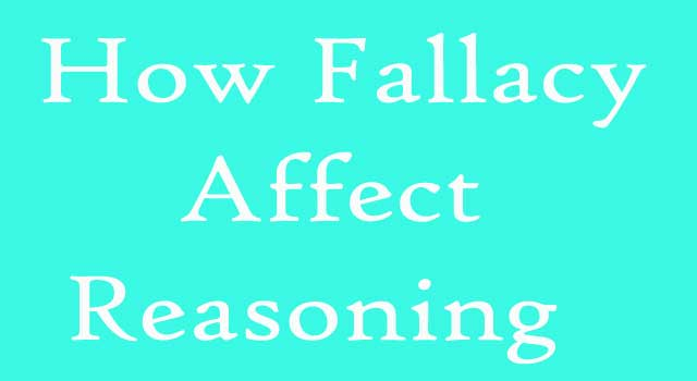 How Fallacy Affects Reasoning