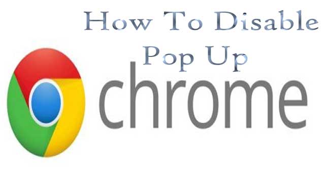 How to Disable Pop-Ups in Chrome