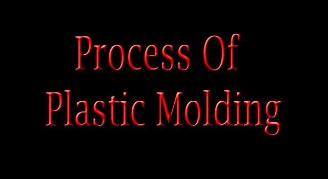 how to plastic process molding