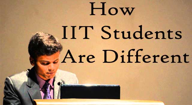 How IIT students are different than any others