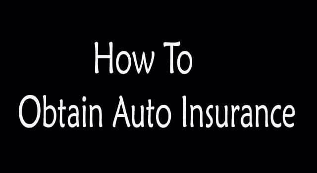 how to obtain auto insurance