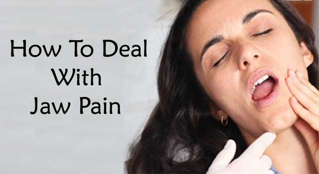 How to Deal With Jaw Pain