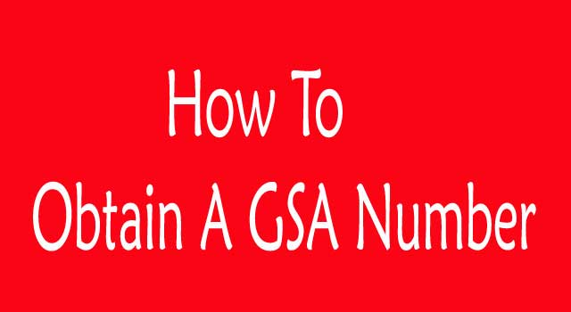 How to Obtain A GSA Number