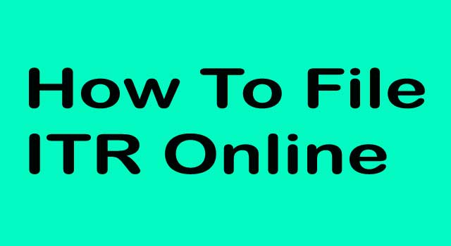 How to File ITR Online