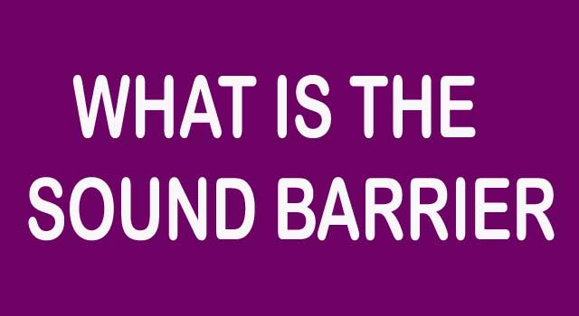 What Is The Sound Barrier
