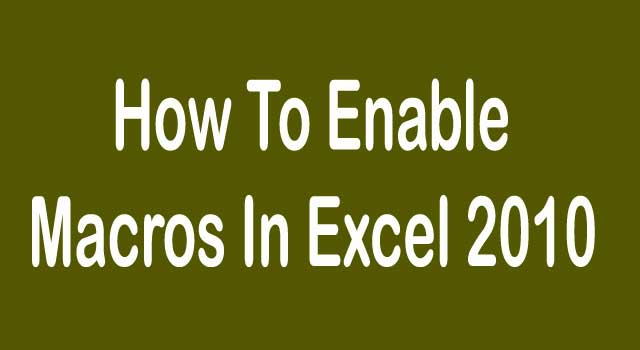 how to enable macros in microsoft office excel