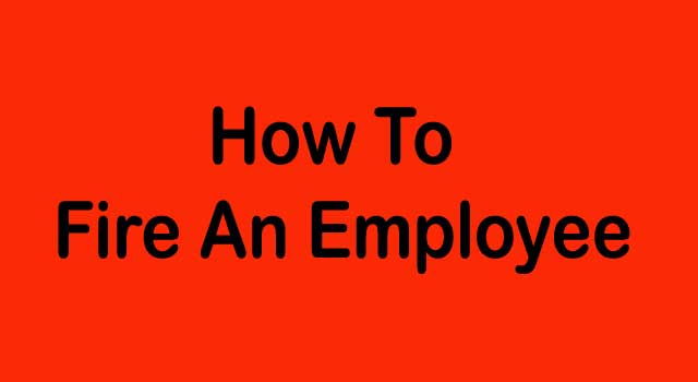 How to Fire an Employee