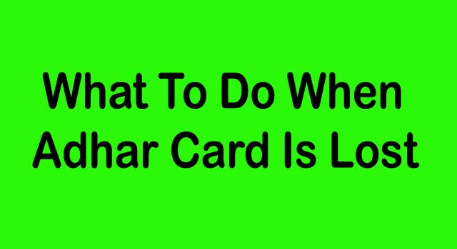 what to do when aadhaar card is lost